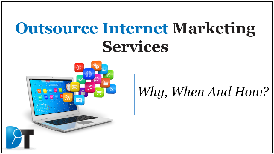 Outsource Internet Marketing Services