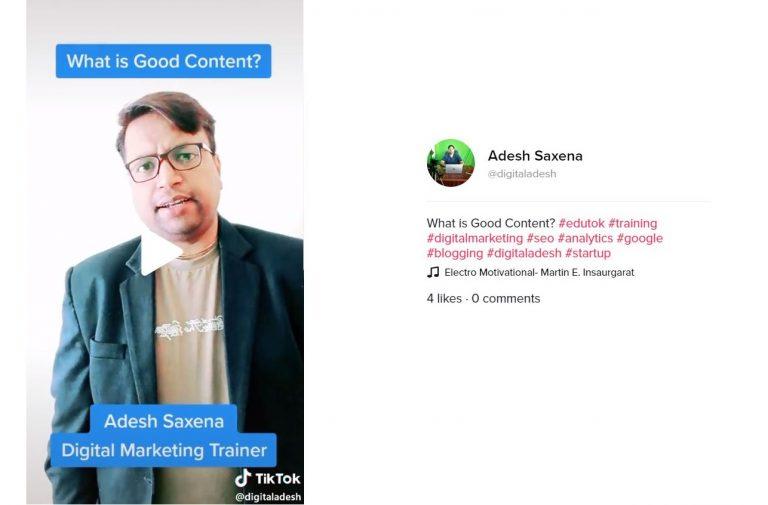 How do You Define Good Content – TikTok Adesh Saxena – Blogging in Hindi